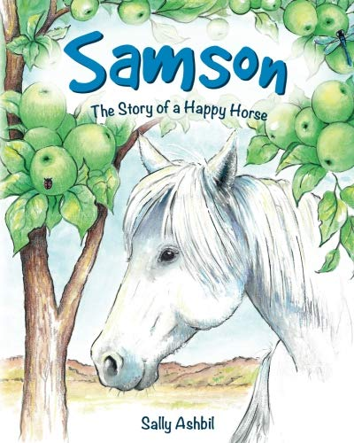 Samson: The Story of a Happy Horse