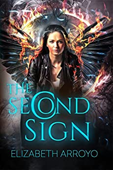 The Second Sign (The Second Sign Series Book 1) by [Arroyo, Elizabeth]
