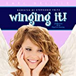 Winging It!: Confessions of an Angel in Training, Book 1 | Shel Delisle