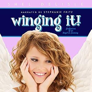 Winging It! Audiobook