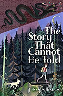 Book Cover: The Story That Cannot Be Told