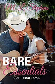 Bare Essentials: A Dirt Roads Novel by [Stephens, M.L.]