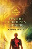 A Star Curiously Singing (DarkTrench Saga) (Volume 1)