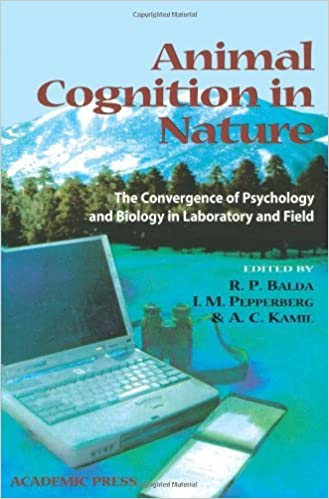 Book Animal Cognition in Nature: The Convergence of Psychology and Biology in Laboratory and Field [1998] (Author) R. P. Balda