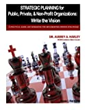 img - for Strategic Planning for Public, Private, & Non-Profit Organizations book / textbook / text book