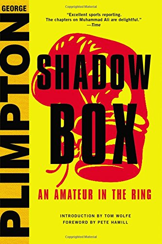Shadow Box: An Amateur in the Ring pdf epub