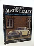 img - for Original Austin-Healey: The Restorer's Guide to 100, 100-Six and 3000 book / textbook / text book