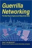 Guerrilla Networking, Robert Uda, 0595479499
