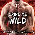Drive Me Wild: The Others Series, Book 7 | Christine Warren
