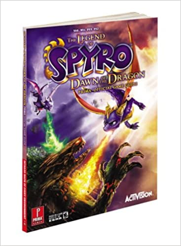 The Legend Of Spyro Dawn Of The Dragon Prima Official Game Guide Prima Official Game Guides Fredrick Andre 9780761560708 Books