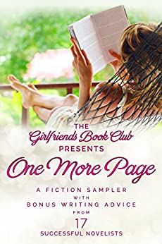 One More Page: A Fiction Sampler with Bonus Writing Advice from 17 Successful Novelists by [Brant, Marilyn, Allan, Christa, Arnold, Judith, Fox, Sylvie, Meister, Ellen, Marr, Maggie, Kappes, Tonya, Gardiner, Jenny, Langtry, Leslie, Geraci, Maria, Leslie Lehr, Ellyn Oaksmith, Sara Rosett, Sara Rosenberg, Jess Riley, Wendy Tokunaga, L.J. Wilson]