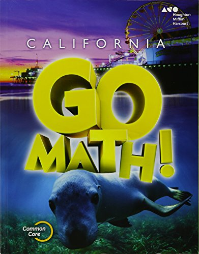 Houghton Mifflin Harcourt Go Math! California: Student Edition Grade 1 2015