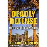 Deadly Defense (Grace Gaynor Christian Mysteries Book 1)