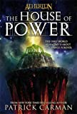 The House of Power (Atherton, Book 1) (No. 1)