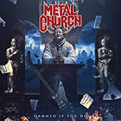 2018 release, the twelfth album from west coast metal veterans Metal Church. The album is the follow-up to their highly successful 2016 album XI, which saw the return of legendary front-man Mike Howe. Damned If You Do is a cross between the b...