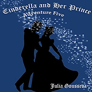 Cinderella and Her Prince Audiobook