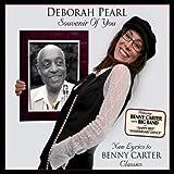 Souvenir You: New Lyrics to Benny Carter Classics by Deborah Pearl (2013-05-04)