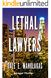 Lethal Lawyers: A Legal Thriller (Sophia Christopoulos Series Book 1)