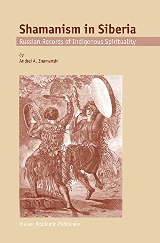 Shamanism in Siberia: Russian Records of Indigenous Spirituality ebook