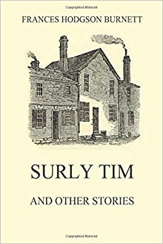 Surly Tim (and other stories)