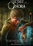 The Tale of Onora: The Girl with the Solar Eyes