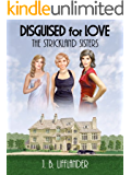 Disguised for Love: The Strickland Sisters