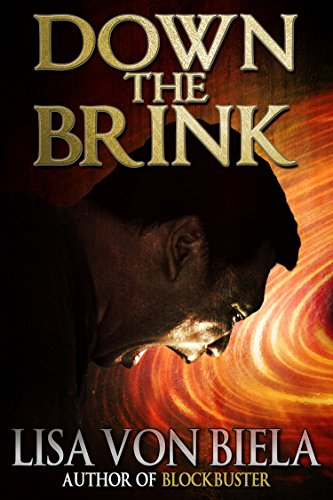 Down the Brink by [von Biela, Lisa]