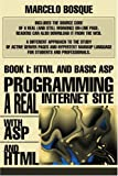 Programming a REAL Internet Site with ASP and HTML, Marcelo Bosque, 0595271766