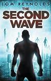 The Second Wave: Volume 2 (The Meta Superhero Novel Series)