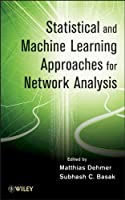 Statistical and Machine Learning Approaches for Network Analysis Front Cover