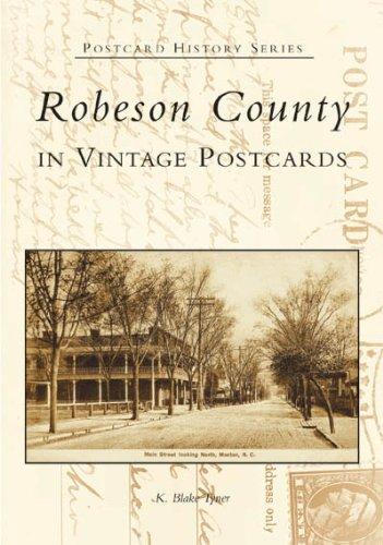 Robeson County in Vintage Postcards (NC)  (Postcard History Series) pdf epub