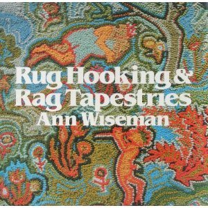 Rug Hooking and Rag Tapestries (Hooked Rag Rugs)