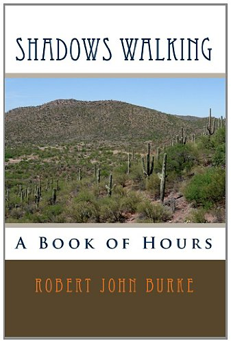 Shadows Walking (A Book of Hours 1)
