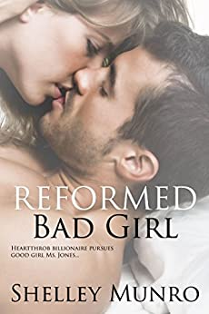 Reformed Bad Girl by [Munro, Shelley]