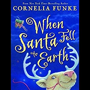 When Santa Fell to Earth Audiobook