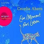 Ein Moment fürs Leben | Cecelia Ahern
