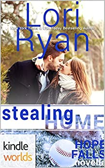 Hope Falls: Stealing Home (Kindle Worlds Novella) by [Ryan, Lori]