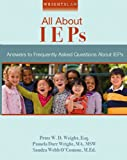 Wrightslaw: All About IEPs: Answers to Frequently