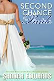 Second Chance Bride (Sapphire Bay Romance Book 1)
