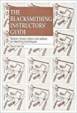 img - for Blacksmithing Instructors' Guide: Sixteen Lesson Plans with Advice on Teaching Techniques book / textbook / text book