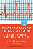 Prevent a Second Heart Attack, Janet Bond Brill and Annabelle S. Volgman, 030746525X