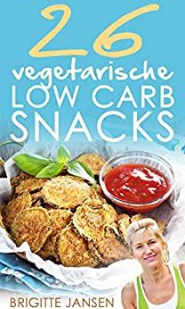vegetarische low carb snacks 26 leckere gesunde low carb rezepte zum abnehmen. Black Bedroom Furniture Sets. Home Design Ideas