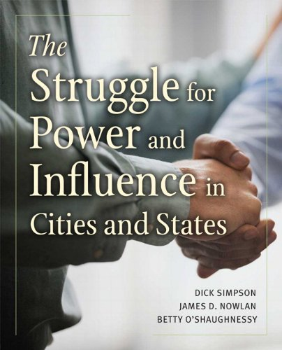 The Struggle for Power and Influence in Cities and States
