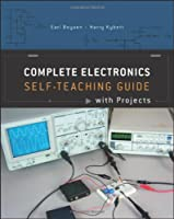 Complete Electronics Self-Teaching Guide with Projects, 4th Edition