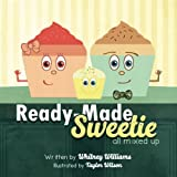 mixed made - Ready-made Sweetie: All mixed up