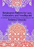 Renaissance Patterns for Lace, Embroidery and Needlepoint (Dover Knitting, Crochet, Tatting, Lace)
