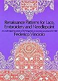 """Renaissance Patterns for Lace, Embroidery and Needlepoint : An unabridged Facsimile of the """"Singuliers et nouveaux pourtraicts"""" of 1587, édition en langue anglaise"""
