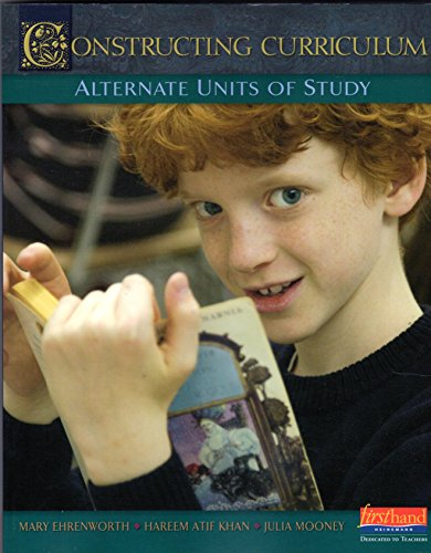 Units of Study for Teaching Reading, Grades 3-5 : Constructing Curriculum, Alternate Units of Study for Teaching (Unit Studies Curriculum)