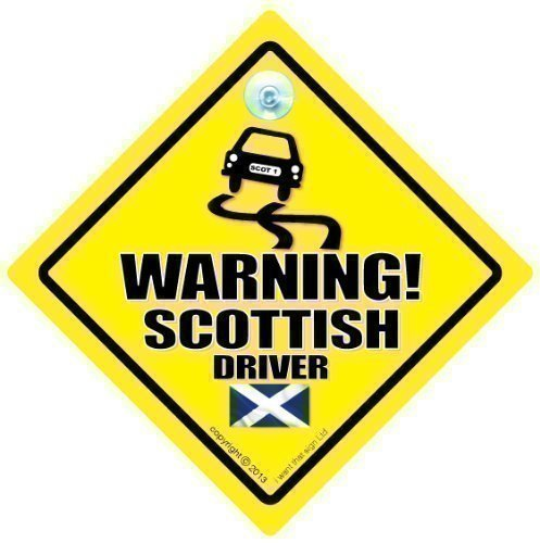 Warning Scottish Driver Car Sign, Car Sign, Baby on board, Bad Driver, Novelty Car Sign, Bumper Sticker, Decal, Jock Driver, Scots, Country Sign (698) iwantthatsignltd warningscotland