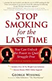 Product review for Stop Smoking for the Last Time: You Can Unlock the Power to Quit Struggle-Free